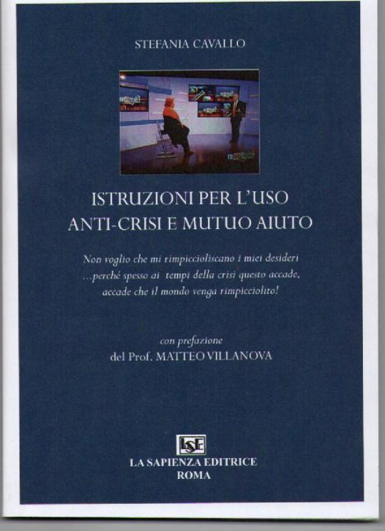 Istruzioni per l'uso anti-crisi  e mutuo aiuto  2013
